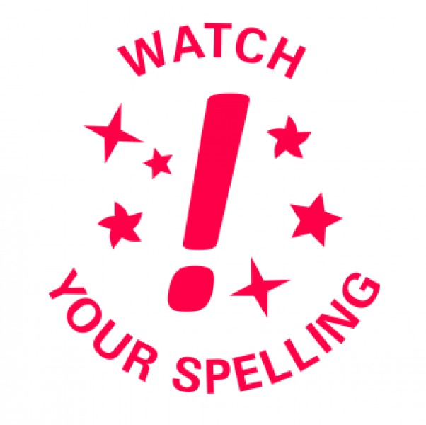 Image result for watch your spelling