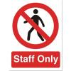 Stewart Superior Staff Only Self Adhesive Sign Ref P085SAV *2017 Mailer*