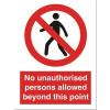 Stewart Superior Sign Self-adhesive Vinyl - No Unauthorised Persons - 200x150mm Ref NS021 *2017 Mailer*