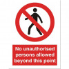 Stewart Superior Sign No Unauthorised Persons Allowed Sign W150xH200mm Self-adhesive Vinyl Ref NS021SAV