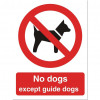 Stewart Superior No Dogs Except Guide Dogs Sign W150xH200mm Self-adhesive Vinyl Ref P091SAV