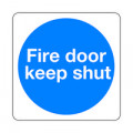 Safety Sign Fire Door Keep Shut 100x100mm Self-Adhesive (Pack of 5) KM14AS